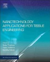 - Nanotechnology Applications for Tissue Engineering (Micro and Nano Technologies) - 9780323328890 - KAK0002012
