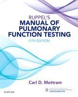 Mottram BA  RRT  RPFT  FAARC, Carl - Ruppel's Manual of Pulmonary Function Testing, 11e - 9780323356251 - V9780323356251