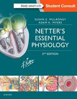 Mulroney PhD, Susan, Myers PhD, Adam - Netter's Essential Physiology, 2e (Netter Basic Science) - 9780323358194 - V9780323358194