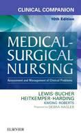 Lewis RN  PhD  FAAN, Sharon L., Hagler RN  PhD  ACNS-BC  CNE  CHSE  ANEF  FAAN, Debra, Bucher RN  PhD  CEN  CNE, Linda, Heitkemper RN  PhD  FAAN, Marg - Clinical Companion to Medical-Surgical Nursing: Assessment and Management of Clinical Problems, 10e - 9780323371179 - V9780323371179