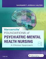 Halter PhD  APRN, Margaret Jordan - Varcarolis' Foundations of Psychiatric-Mental Health Nursing: A Clinical Approach, 8e - 9780323389679 - V9780323389679
