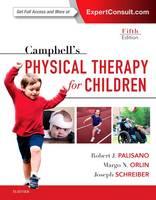 Palisano PT  ScD, Robert J., Orlin PT  PhD, Margo, Schreiber, Joseph - Campbell's Physical Therapy for Children Expert Consult, 5e - 9780323390187 - V9780323390187