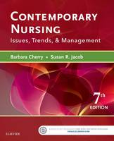 Cherry DNSc  MBA  RN  NEA-BC, Barbara, Jacob PhD  MSN  RN, Susan R. - Contemporary Nursing: Issues, Trends, & Management, 7e - 9780323390224 - V9780323390224