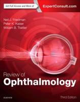 Friedman MD, Neil J., Kaiser MD, Peter K., Trattler MD, William B. - Review of Ophthalmology, 3e - 9780323390569 - V9780323390569