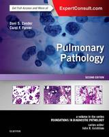 Zander MD, Dani S., Farver MD, Carol F. - Pulmonary Pathology: A Volume in the Series: Foundations in Diagnostic Pathology, 2e - 9780323393089 - V9780323393089