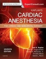 Kaplan MD, Joel A. - Kaplan's Cardiac Anesthesia: In Cardiac and Noncardiac Surgery, 7e - 9780323393782 - V9780323393782