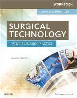 Fuller BA  BSN  RN  RGN  MPH, Joanna Kotcher - Workbook for Surgical Technology: Principles and Practice, 7e - 9780323394741 - V9780323394741