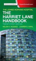 Johns Hopkins Hospital, Kahl MD, Lauren, Hughes MD  MPH, Helen K - The Harriet Lane Handbook: Mobile Medicine Series, 21e - 9780323399555 - V9780323399555