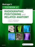 Lampignano MEd  RT(R) (CT), John, Kendrick MS  RT(R)(CT)(MR), Leslie E. - Bontrager's Textbook of Radiographic Positioning and Related Anatomy, 9e - 9780323399661 - V9780323399661
