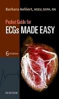 Aehlert RN  BSPA, Barbara J - Pocket Guide for ECGs Made Easy, 6e - 9780323401296 - V9780323401296