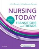 Zerwekh MSN  EdD  RN, JoAnn, Garneau PhD  RN, Ashley Zerwekh - Nursing Today: Transition and Trends, 9e - 9780323401685 - V9780323401685