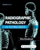 Kowalczyk, Nina - Radiographic Pathology for Technologists - 9780323416320 - V9780323416320