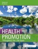 Edelman, Carole Lium; Kudzma, Elizabeth C. - Health Promotion Throughout the Life Span - 9780323416733 - V9780323416733