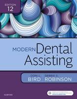 Bird CDA  RDA  RDH  MA, Doni L., Robinson CDA  MS, Debbie S. - Modern Dental Assisting, 12e - 9780323430302 - V9780323430302
