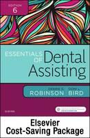 Robinson CDA  MS, Debbie S., Bird CDA  RDA  RDH  MA, Doni L. - Essentials of Dental Assisting - Text and Workbook Package, 6e - 9780323430906 - V9780323430906
