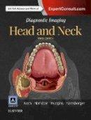Koch MD, Bernadette L., Hamilton MD, Bronwyn E., Hudgins MD FACR, Patricia A., Harnsberger MD, H. Ric - Diagnostic Imaging: Head and Neck, 3e - 9780323443012 - V9780323443012