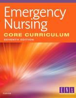 ENA - Emergency Nursing Core Curriculum, 7e - 9780323443746 - V9780323443746