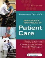 Fairchild BS  PT, Sheryl L., O'Shea PT  PhD, Roberta Kuchler, Washington, Robin - Pierson and Fairchild's Principles & Techniques of Patient Care, 6e - 9780323445849 - V9780323445849