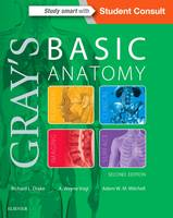 Drake PhD  FAAA, Richard, Vogl PhD  FAAA, A. Wayne, Mitchell MB BS  FRCS  FRCR, Adam W. M. - Gray's Basic Anatomy, 2e - 9780323474047 - V9780323474047