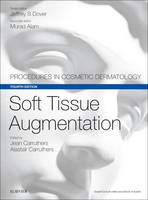 - Soft Tissue Augmentation: Procedures in Cosmetic Dermatology Series, 4e - 9780323476584 - V9780323476584