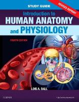 Ball, Lois A - Study Guide for Introduction to Human Anatomy and Physiology - Revised Reprints, 4e - 9780323531238 - V9780323531238