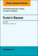 Loftus  Jr MD, Edward V. - Crohn's Disease, An Issue of Gastroenterology Clinics of North America, 1e (The Clinics: Internal Medicine) - 9780323545549 - V9780323545549