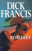 Francis, Dick - Forfeit - 9780330025324 - KRA0006098
