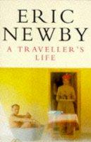 Newby, Eric - A Traveller's Life (Picador Books) - 9780330280303 - KRA0011422