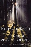 Bach, Richard - The Bridge Across Forever - 9780330290814 - KAK0005698