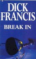 Francis, Dick - Break In - 9780330293808 - KTM0007213