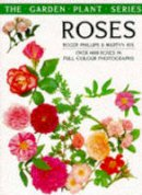 Rix, Martyn, Phillips, Roger - Roses (The Pan Garden Plants Series) - 9780330299978 - KIN0035276