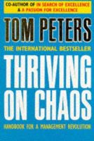 J Peters, Thomas - Thriving on Chaos: Handbook for a Management Revolution - 9780330305914 - KRF0041225