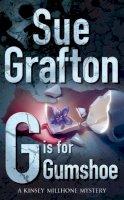 Grafton, Sue - G Is for Gumshoe (Pan crime) - 9780330317238 - KKD0005138