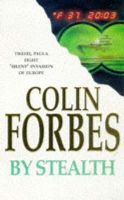 Forbes, Colin - By Stealth - 9780330329477 - KRF0016342