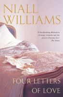 Williams, Niall - Four Letters of Love - 9780330352697 - KSG0022035