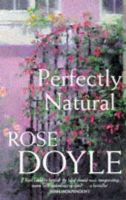 Doyle, Rose - Perfectly Natural - 9780330353069 - KRA0010063