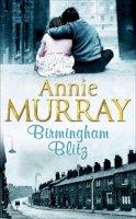 Murray, Annie - Birmingham Blitz - 9780330367882 - KTM0007422