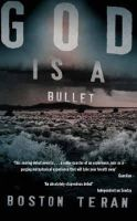 Boston Teran - God is a Bullet - 9780330369411 - KHS1011846