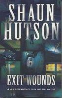 Hutson, Shaun - Exit Wounds - 9780330370042 - KSG0021570