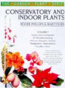Rix, Martyn, Phillips, Roger - Conservatory and Indoor Plants Vol. 1 (The garden plant series) - 9780330373753 - KSG0019094