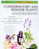 Rix, Martyn, Phillips, Roger - Conservatory and Indoor Plants Volume 2: Vol 2 (The Garden Plant Series) - 9780330373760 - KSG0019095