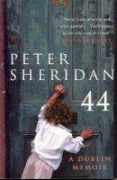 Sheridan, Peter - Forty Four:  A Dublin Memoir - 9780330375115 - KNH0009177