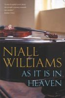 Williams, Niall - AS IT IS IN HEAVEN - 9780330375313 - V9780330375313