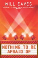Will Eaves - Nothing To Be Afraid Of - 9780330418751 - V9780330418751