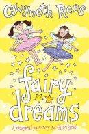 Rees, Gwyneth - Fairy Dreams (Fairy Dust) - 9780330434768 - KST0021943