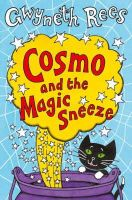 Rees, Gwyneth - Cosmo and the Magic Sneeze - 9780330437295 - KOC0007828