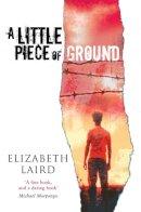 Laird, Elizabeth - Little Piece of Ground, A - 9780330437431 - KST0025819