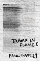 Paul Farley - Tramp in Flames - 9780330440073 - V9780330440073