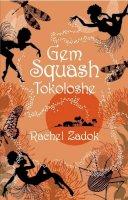 Zadok, Rachel - Gem Squash Tokoloshe - 9780330441193 - KEX0261377