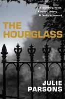 Parsons, Julie - The Hourglass - 9780330445498 - KTM0005937